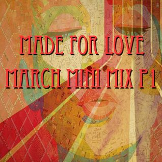 Tek Nalo G - Made for love - March mini mix part 1