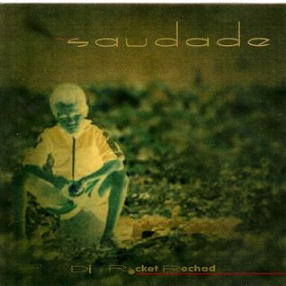 Re-Issue: SAUDADE [The Millenium Magnum - Cuvée Spéciale] (Summer 2000)