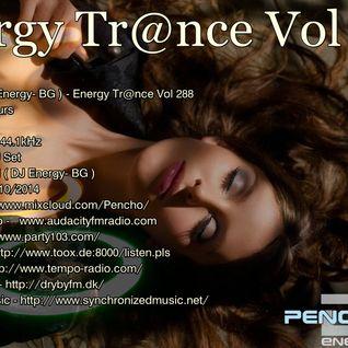 Pencho Tod ( DJ Energy- BG ) - Energy Trance Vol 288