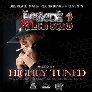 Duplate Mafia Recordings Episode 1_The Hit Squad-Mixed by Highly Tuned_128.mp3