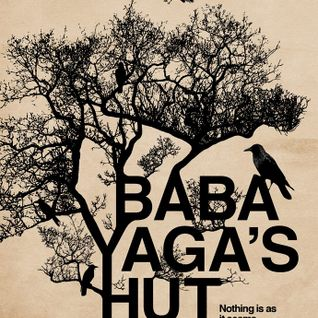 Baba Yaga's Hut - 30th September 2016