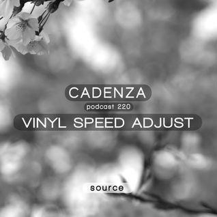Cadenza Podcast | 220 - Vinyl Speed Adjust (Source)