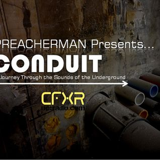 Preacherman Presents 'CONDUIT'