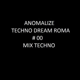 Techno Dream # 00 ( Techno Mix )