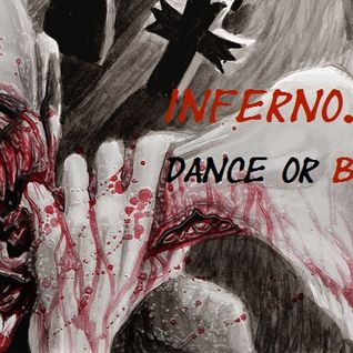 InfernO.S.T. damaged the Floor with the Pottcast 23 / Dance or Blood ....
