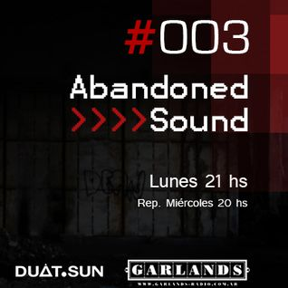 Abandoned Sound 003 - Garlands Radio