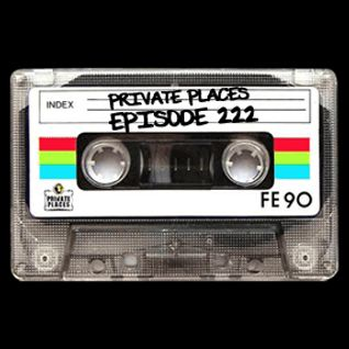 PRIVATE PLACES Episode 222 mixed by Athanasios Lasos