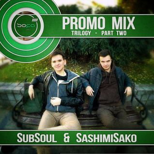 Sofa Kru Promo Mix - Trilogy • part Two • SubSoul & SashimiSako