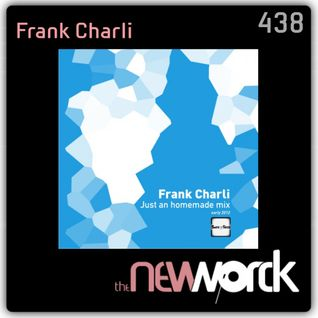 FRANK CHARLI exclusive mix for THENEWWORCK.com