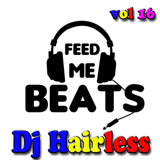 Dj Hairless - Feed Me Beats vol 16