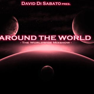 """David Di Sabato pres. """"Around The World"""" [Episode #006] - The Mixshow"""