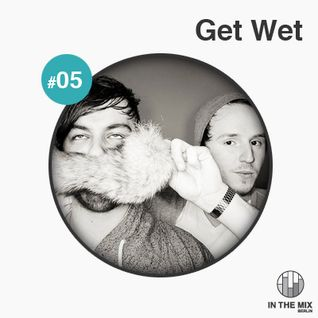 '' in the mix '' with Get Wet