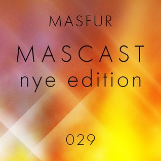 Mascast#029 - Nye Edition