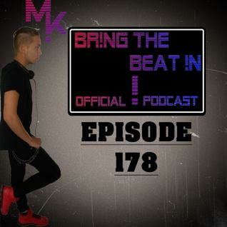 BR!NG THE BEAT !N Official Podcast [Episode 178]