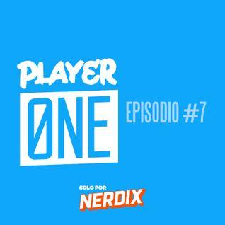 Player One #7 - No Man's Sky / Alan Wake / Mirror's Edge Catalyst / Nintendo Direct