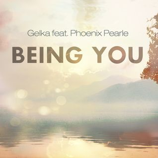 Gelka feat Phoenix Pearle Being You (Scullious Remix)