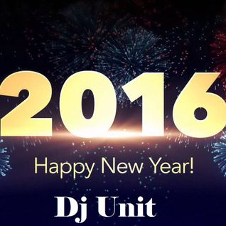Dj Unit - Mix Bye Bye 2015