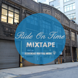 Ride On Time MIXTAPE by SGM