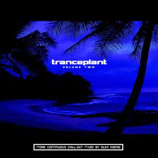 Nmesh - Tranceplant: Volume Two (Chill-Out Mix, 09/02/07) [2007]