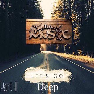 SculpturedMusic Lets Go Deep Part II (Appreciation mix)