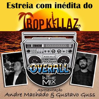 Programa OVERALL #1 - Radio In The Mix Brasil 11/08/2015