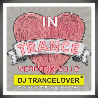 DJ Trancelover IN Trance Jaarmix Yearmix 2012