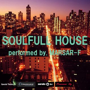"""Soulfull House"" performed by. MARSAR-F"