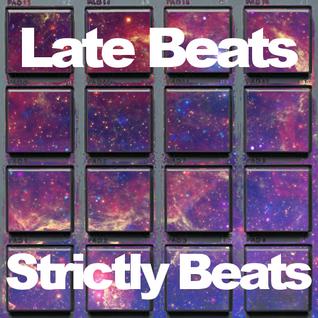 Late Beats - Strictly Beats