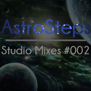 AstroSteps Studio Mix - 002 The Exploration