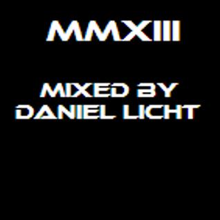 MMXIII - Mixed by Daniel Licht