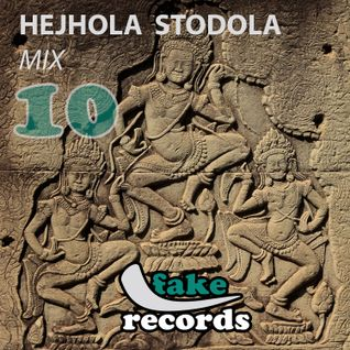 mr hicash - hejhola stodola mix 10