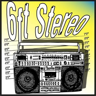 6ft Stereo's March 16 Podcast