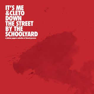 Johnny Paguro - It's Me & Cleto Down The Street By The Schoolyard