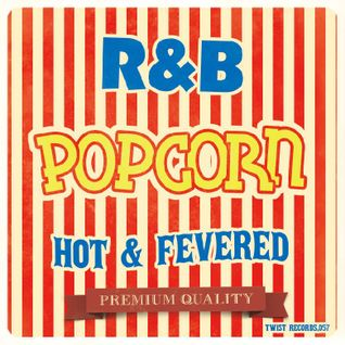 HOT & FEVERD R&B POPCORN