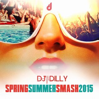 DJ Dilly - Spring-Summer Smash 2015