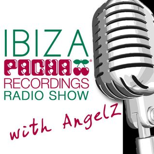 Pacha Recordings Radio Show with AngelZ - Week 122 - Sebastian Gamboa Residents Special