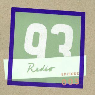 Radio 93 - Episode 3 (w/ K383)