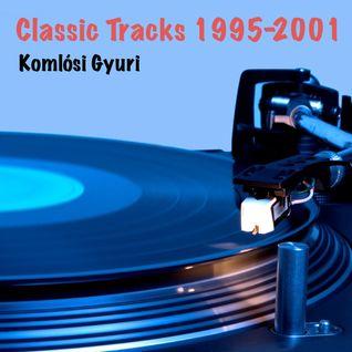 Komlósi Gyuri - Classic Tracks 1995-2001