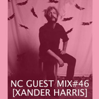 NC GUEST MIX#46: XANDER HARRIS