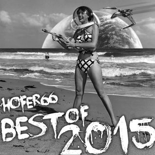 hofer66 - best of 2015 - live at ibiza global radio - 151228