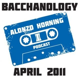 Alonzo Horning - Bacchanalogy Mixtape