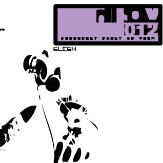 DPOV 012 - Slesh