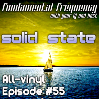 Fundamental Frequency #55 - Vinyl Classics - (07.08.2015)