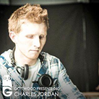 Gottwood Presents 060 - Charles Jordan