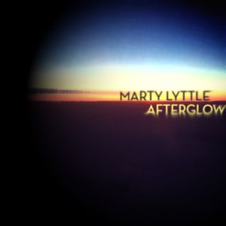 Marty Lyttle - Afterglow