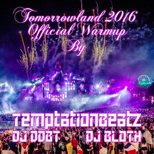 Official Tomorrowland2016 Warm-up (TemptationBeatz Project)