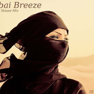 Dubai Breeze - Jazzy House Mix