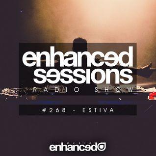 Enhanced Sessions 268 with Estiva