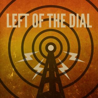 Left of the dial - 02 07 2015