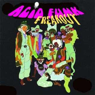 Acid Funk Freakout